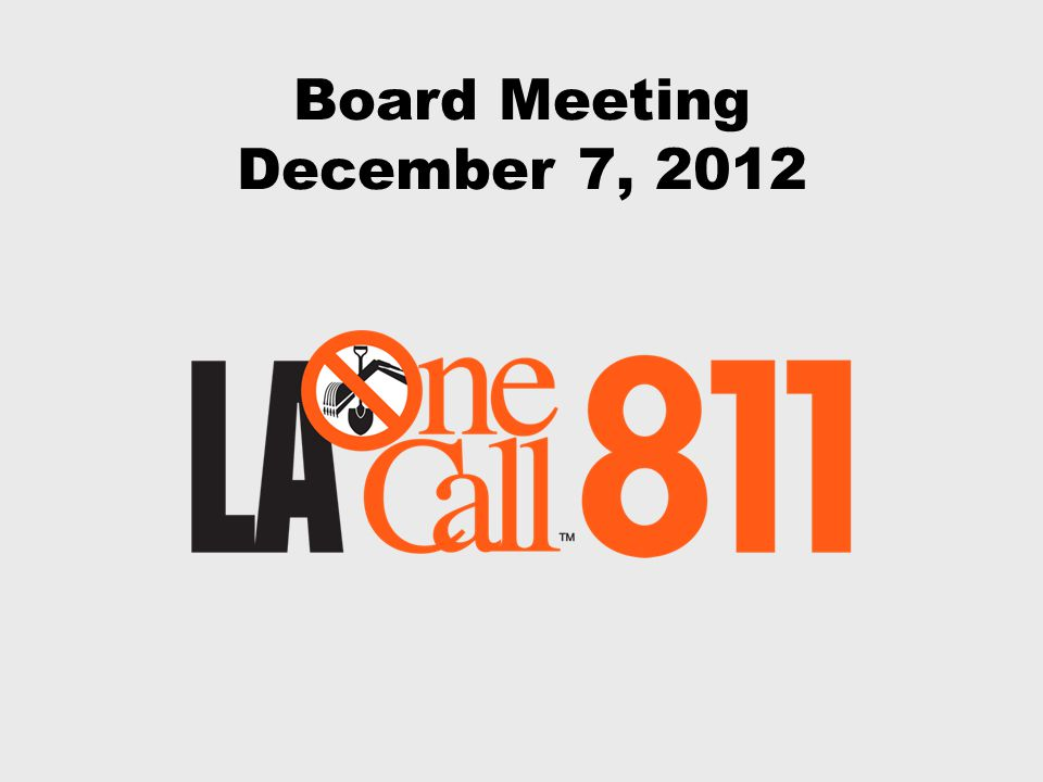 Board Meeting December 7, 2012