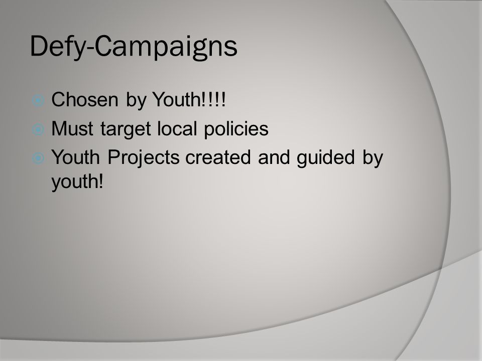 Defy-Campaigns  Chosen by Youth!!!.