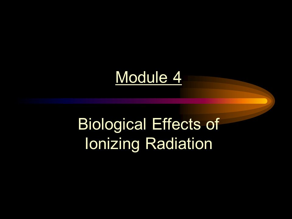 Module #4 Cancer (cont.) Radiation induced leukemia in Atomic bomb survivors has been documented at doses above 40 rad Bone Cancer induction has been documented in laboratory animals for large injection of bone seeking radionuclide Radiation induced lung cancer is seen mainly in underground miners exposed to high Radon concentrations
