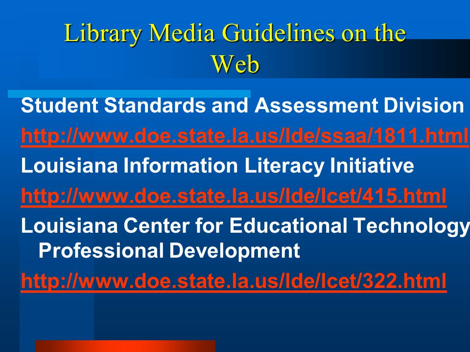AREA 2: INFORMATION ACCESS Collection development in the electronic age means selecting resources that meet high standards of excellence and making them available through a variety of diverse formats and various technologies suited to the educational environment.
