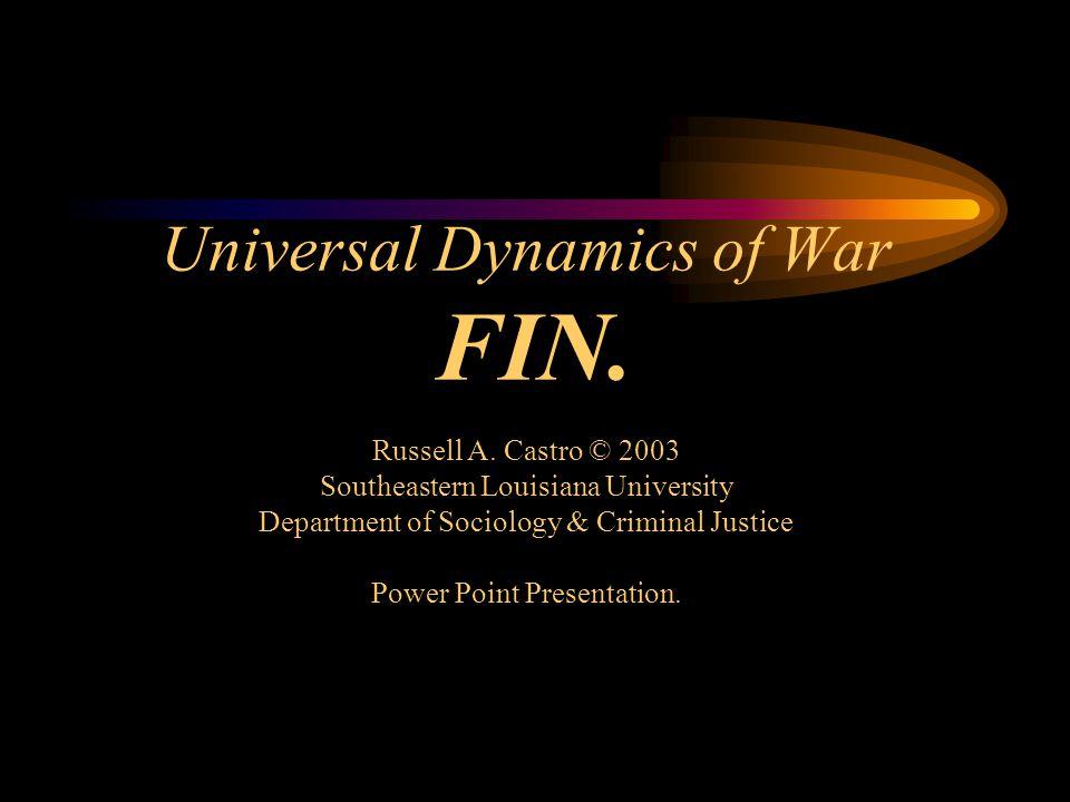 Universal Dynamics of War FIN. Russell A.