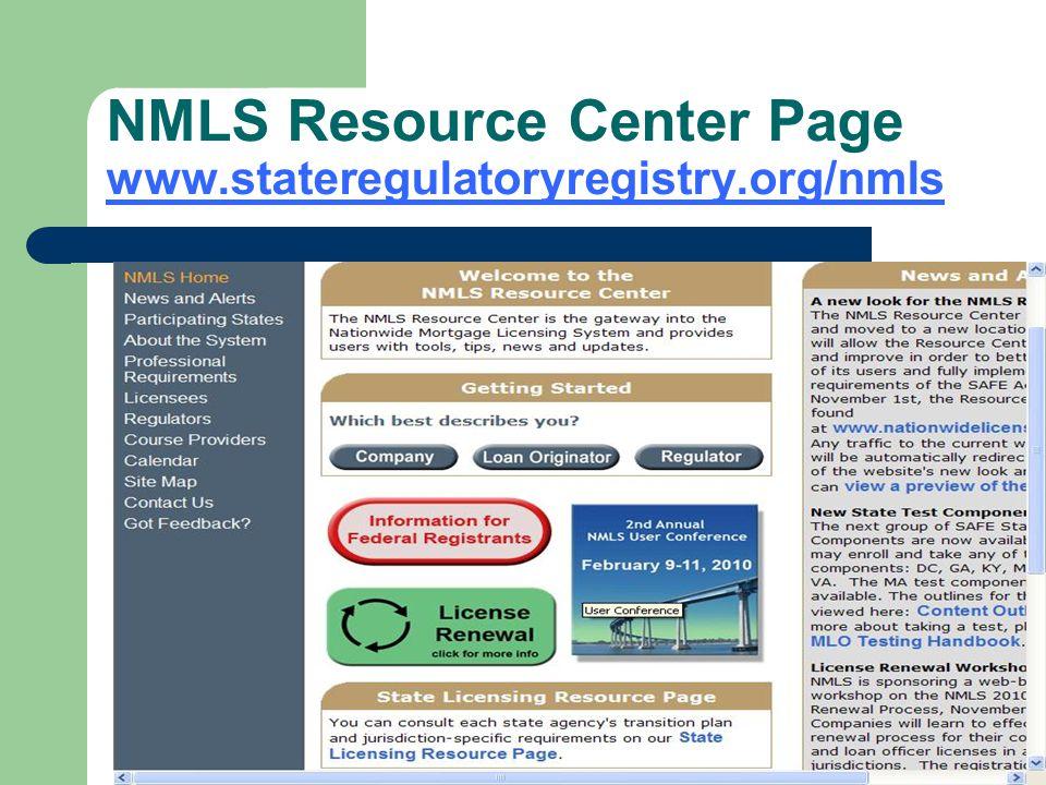 NMLS Resource Center Page www.stateregulatoryregistry.org/nmls