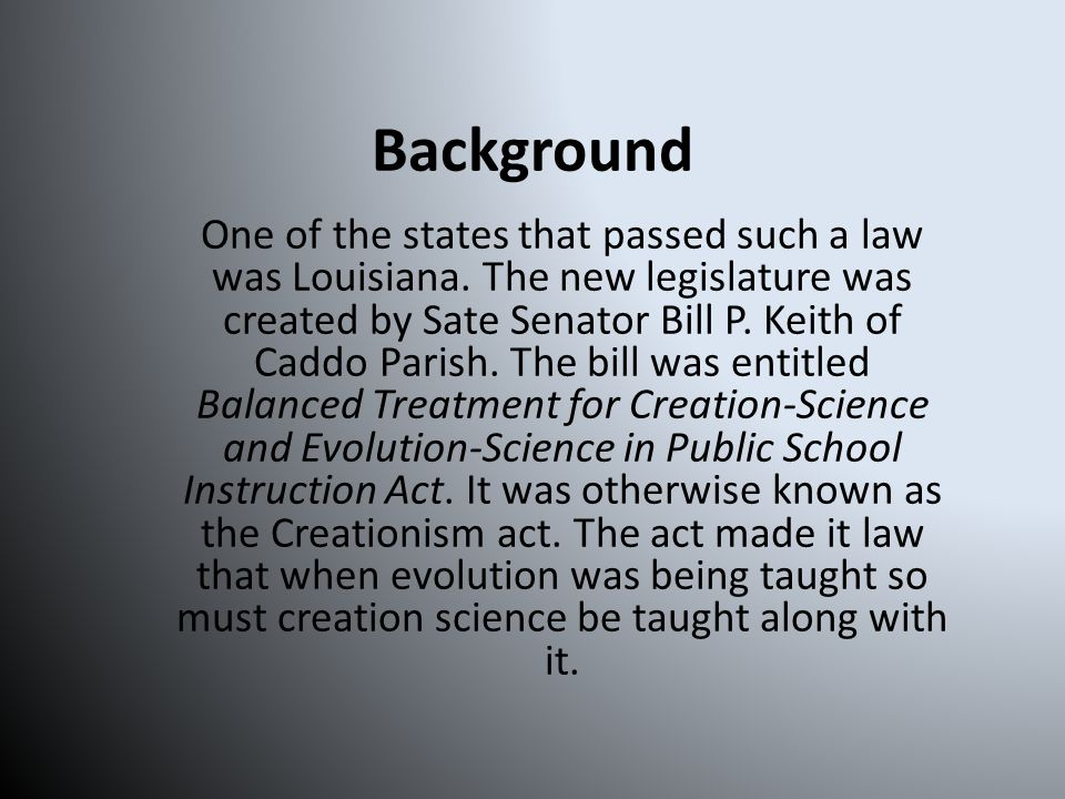 Background One of the states that passed such a law was Louisiana.