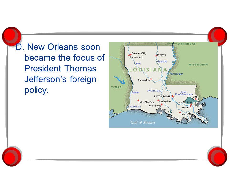 II.The Louisiana Purchase A.