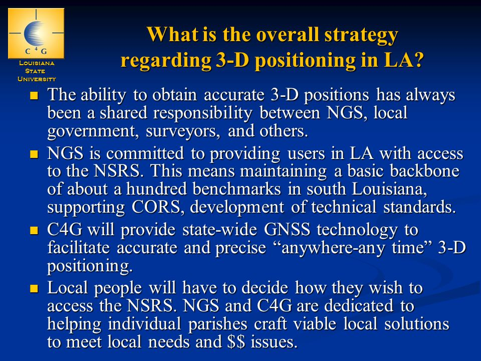 LouisianaStateUniversity What is the overall strategy regarding 3-D positioning in LA.