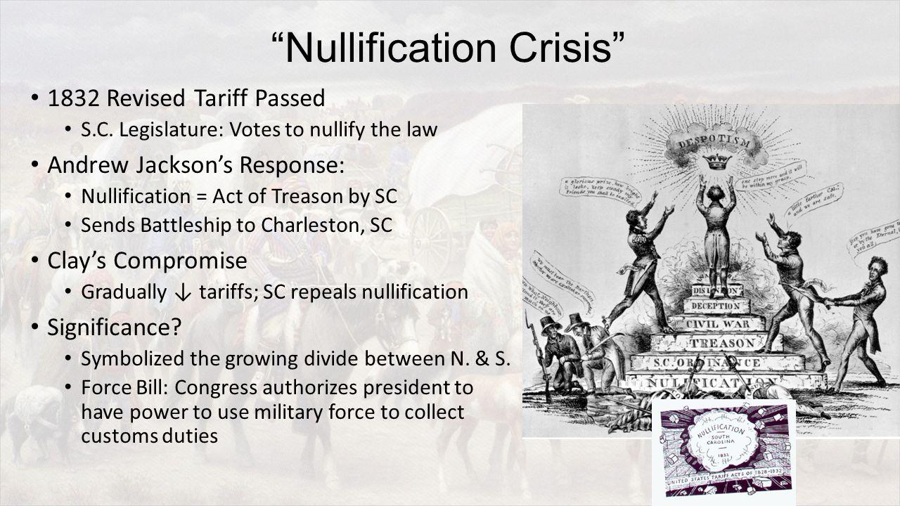 Nullification Crisis 1832 Revised Tariff Passed S.C.