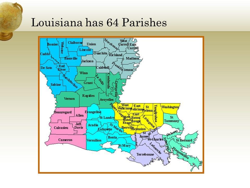 We live in East Baton Rouge Parish in La.