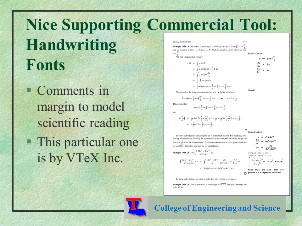 Nice Supporting Commercial Tool: Handwriting Fonts §Comments in margin to model scientific reading §This particular one is by VTeX Inc.