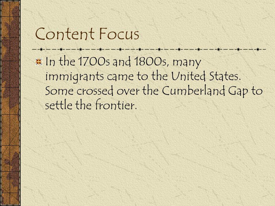 Immigrants and Pioneers 1700 – 1800s – Many immigrants England Ireland Scotland Germany