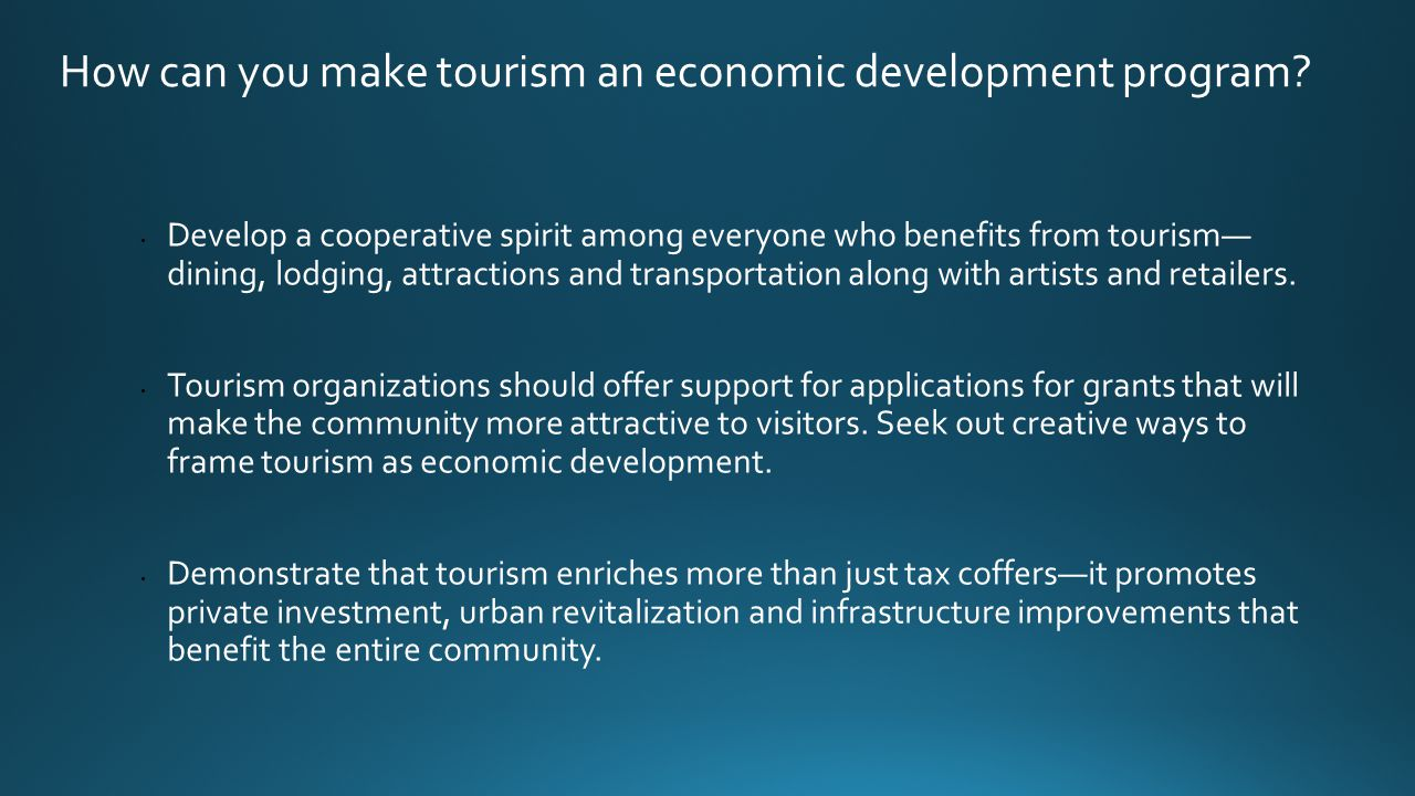 How can you make tourism an economic development program.
