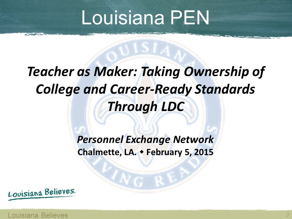 Materials for Today's Session LDC.org > Our Partners > Louisiana Department of Education