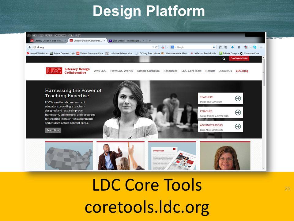 Design Platform LDC Core Tools coretools.ldc.org 25