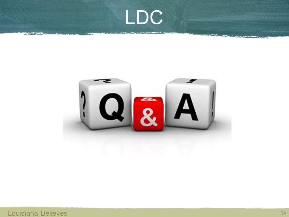 34 Louisiana Believes LDC
