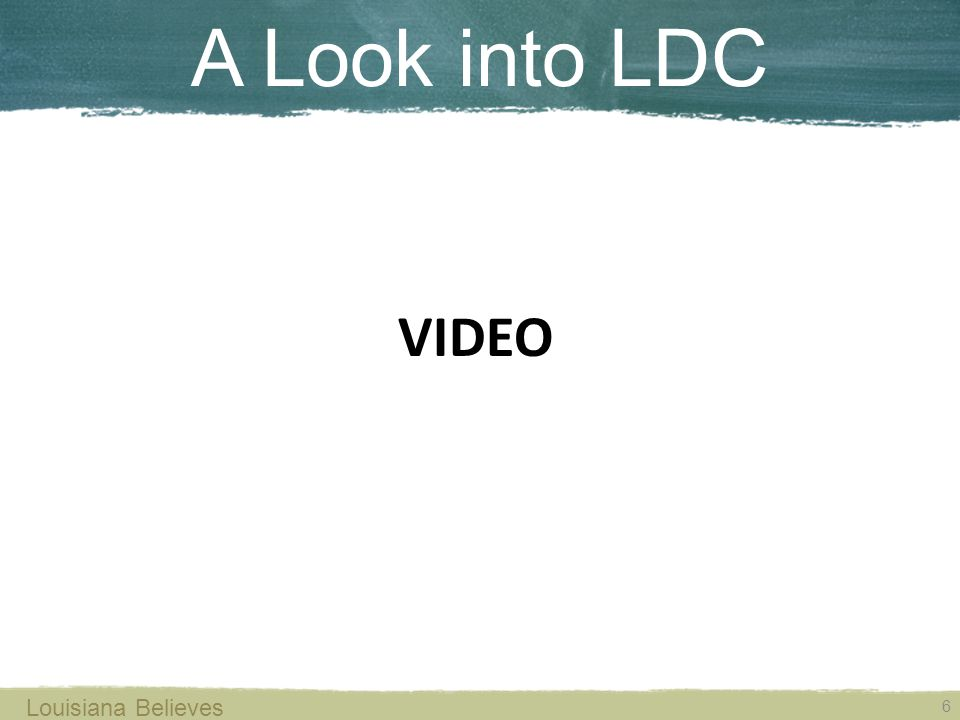 A Look into LDC 6 Louisiana Believes VIDEO