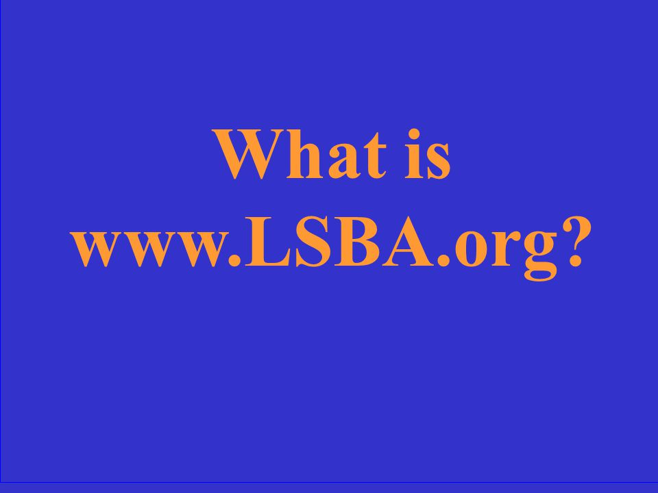 The LSBA's 24/7 resource for news and information about the Association.