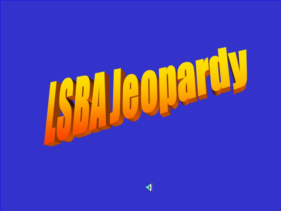 Who is the all time favorite President of LSBA staff members
