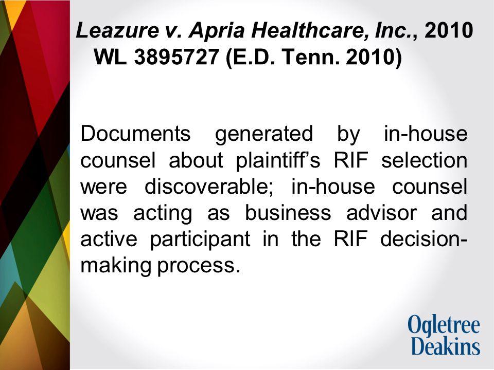 Leazure v. Apria Healthcare, Inc., 2010 WL 3895727 (E.D.