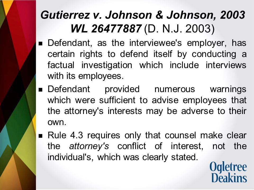 Gutierrez v. Johnson & Johnson, 2003 WL 26477887 (D.