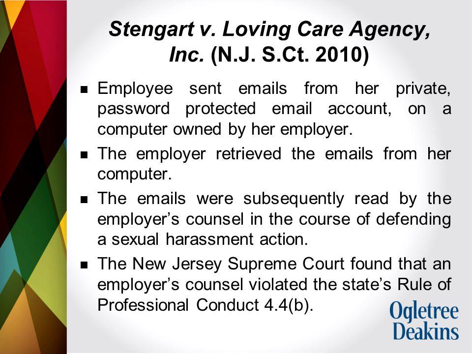 Stengart v. Loving Care Agency, Inc. (N.J. S.Ct.