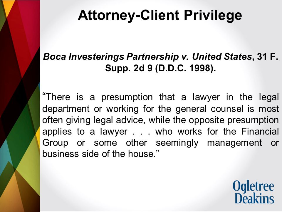 Attorney-Client Privilege Boca Investerings Partnership v.