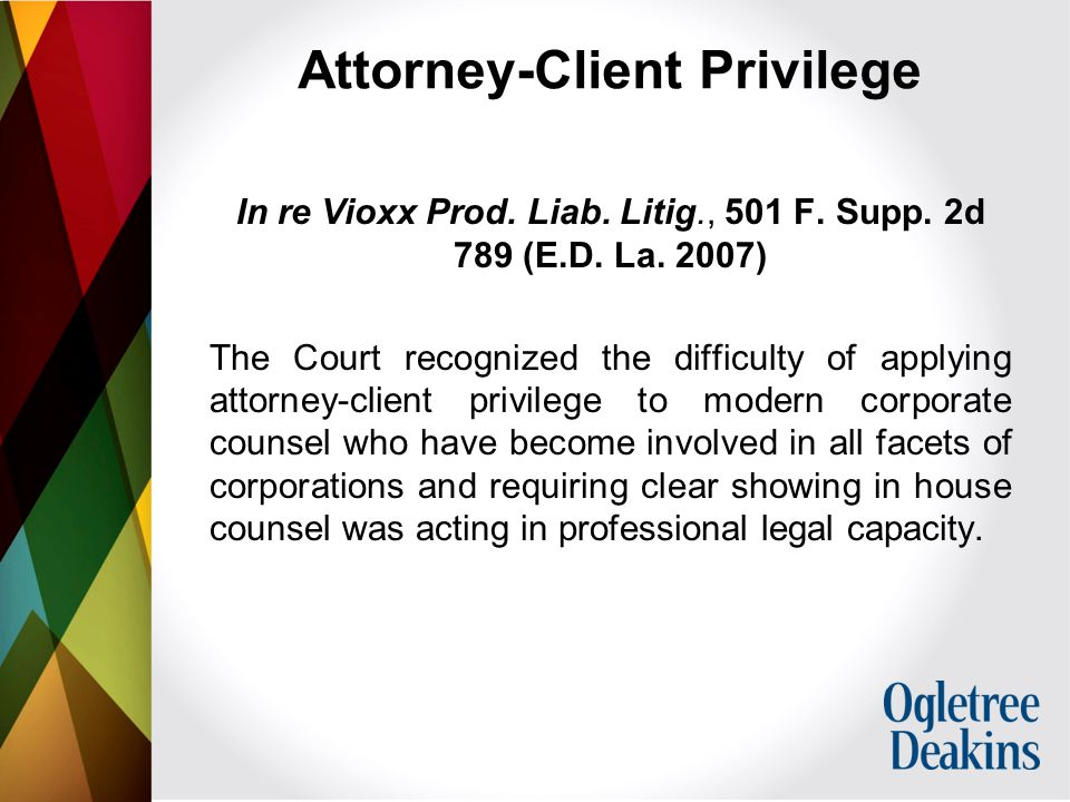 Attorney-Client Privilege In re Vioxx Prod. Liab.