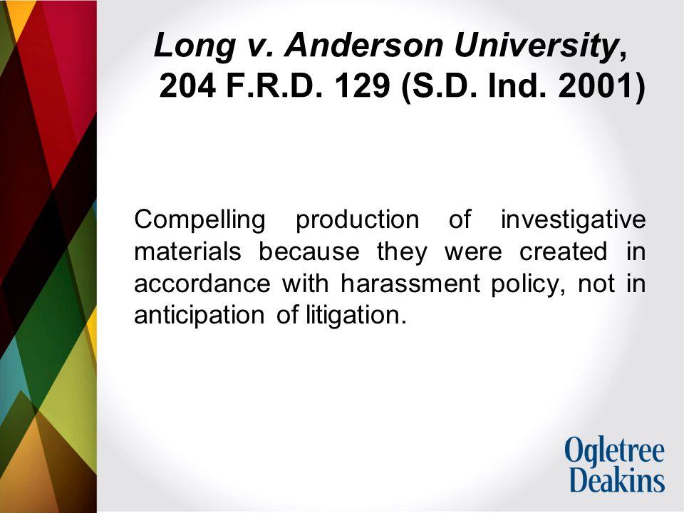 Long v. Anderson University, 204 F.R.D. 129 (S.D.