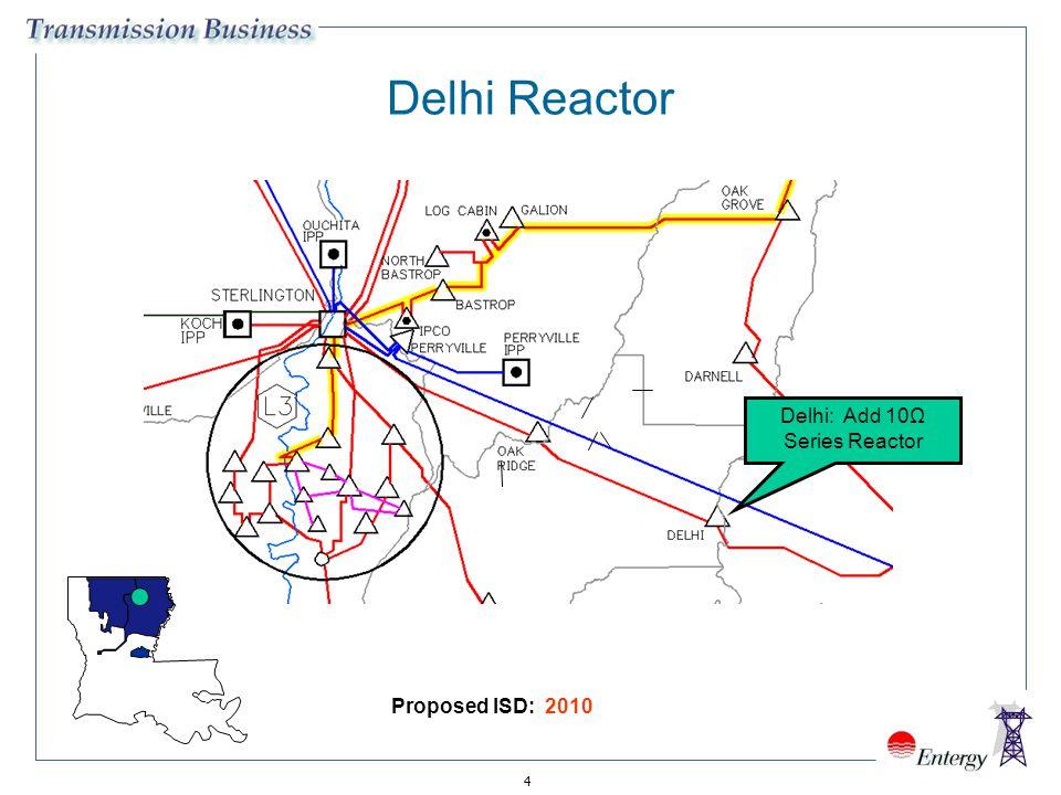 4 FROSTCRAFT RILLA Delhi: Add 10Ω Series Reactor Delhi Reactor Proposed ISD: 2010