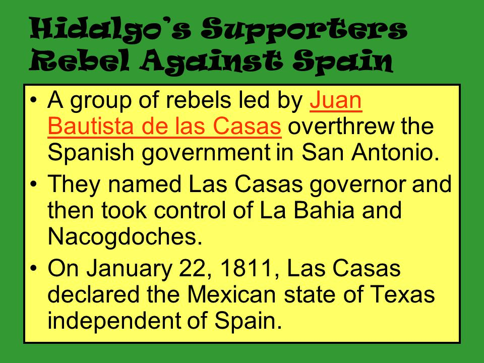 30 Father Hidalgo is killed. On his was to meet up with his supporters, Hidalgo was seized by Spanish authorities and executed. Although Father Hidalg