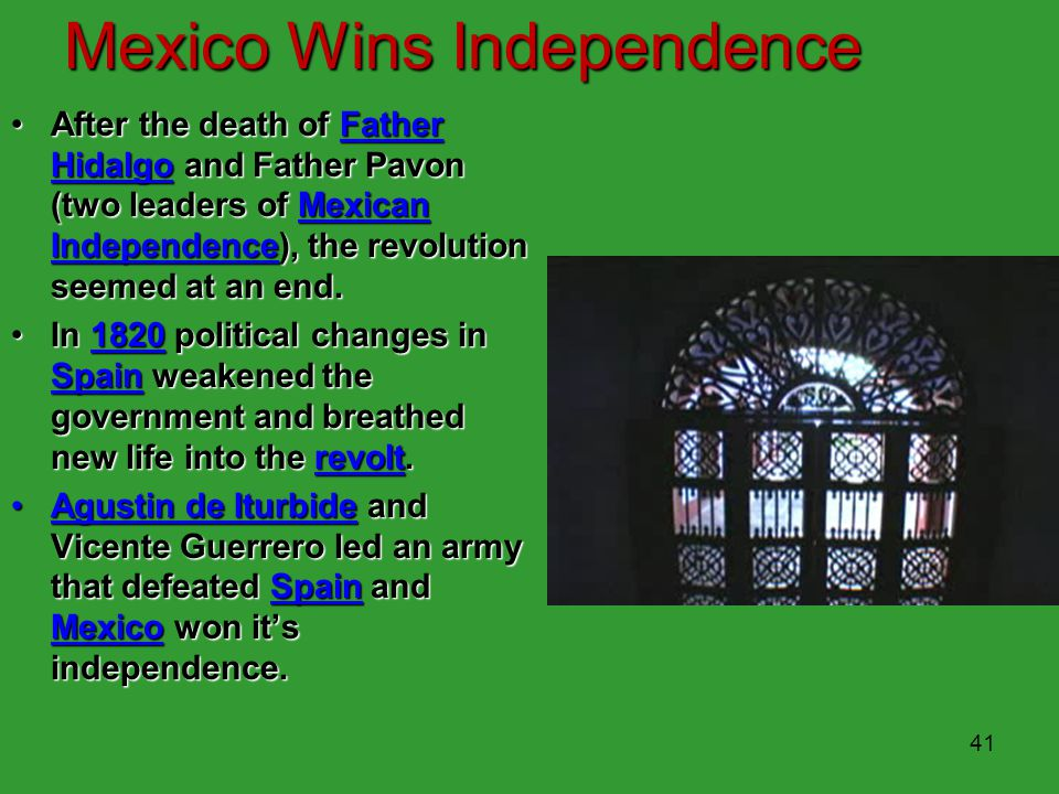 Spanish Rule Ends in Mexico