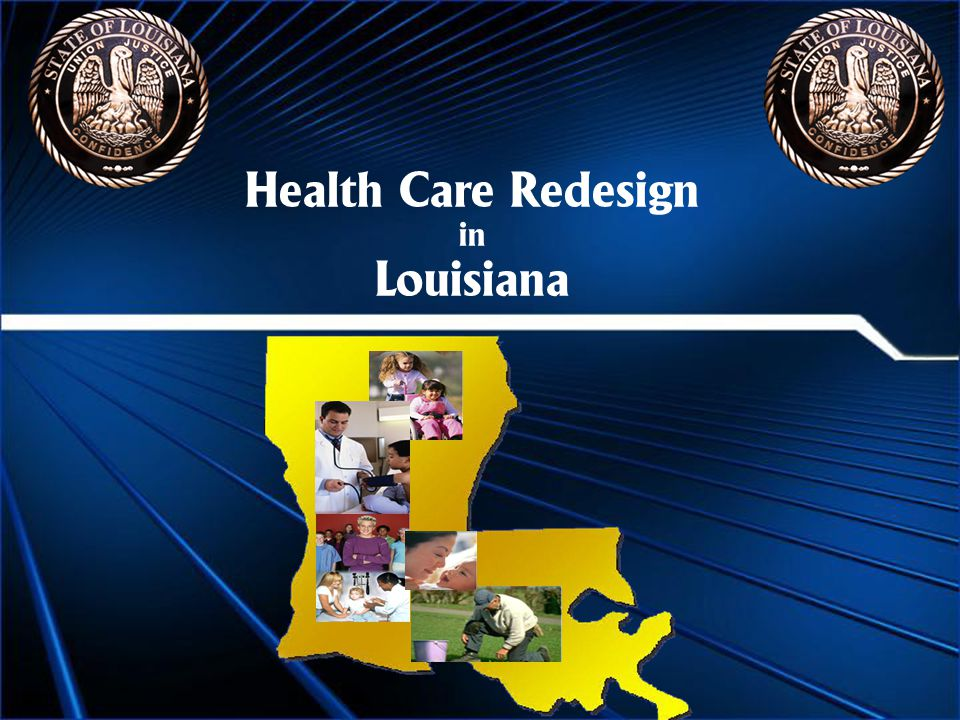 Health Care Redesign in Louisiana