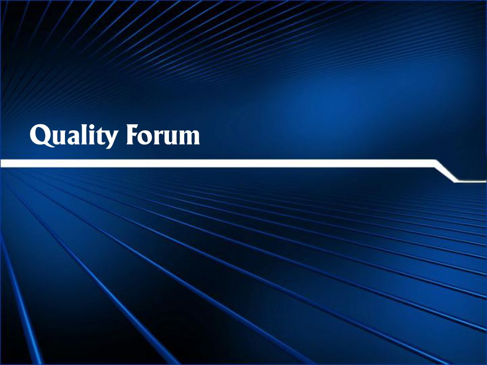Quality Forum