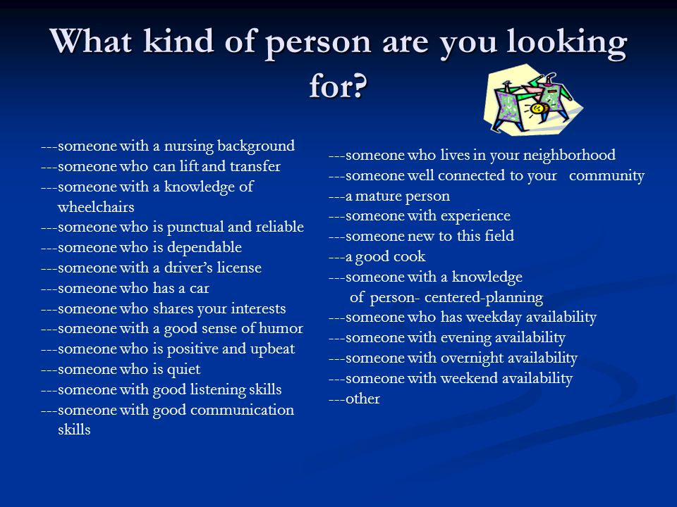 What kind of person are you looking for.
