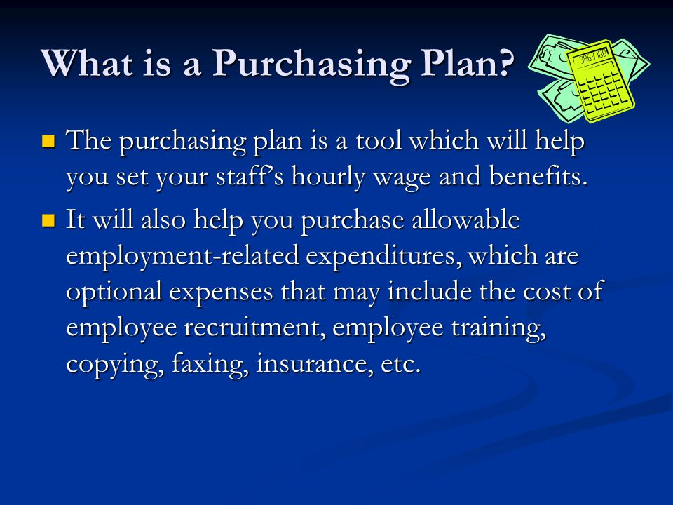 What is a Purchasing Plan.