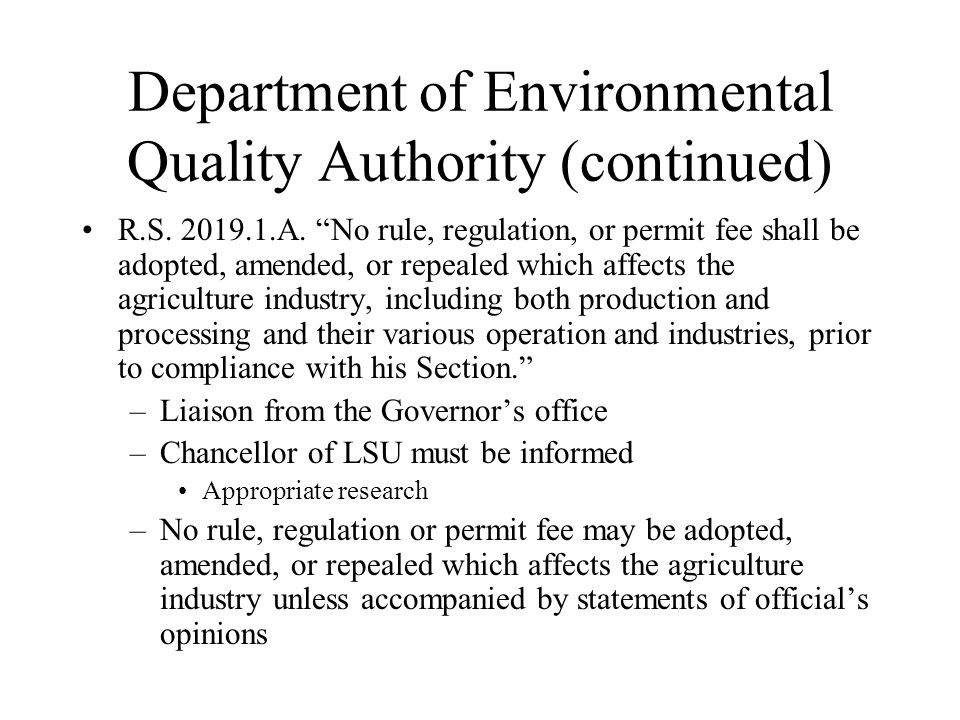 Department of Environmental Quality Authority (continued) R.S.