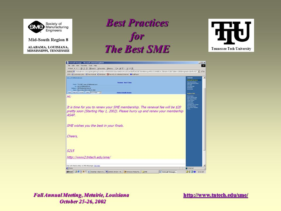 Tennessee Tech University Best Practices for The Best SME Fall Annual Meeting, Metairie, Louisiana October 25-26, 2002 http://www.tntech.edu/sme/