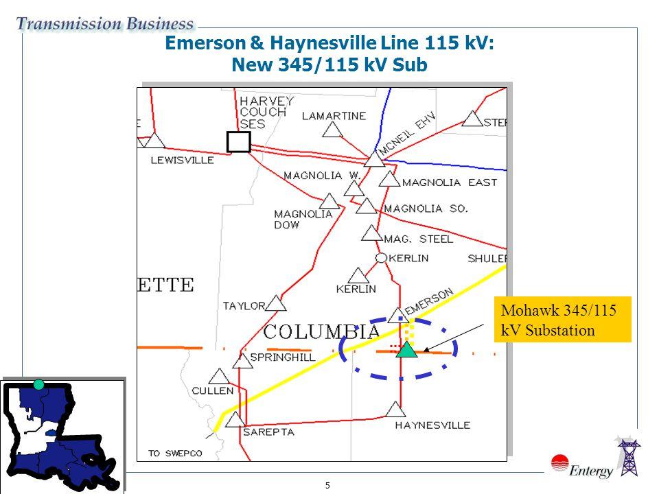 5 Emerson & Haynesville Line 115 kV: New 345/115 kV Sub Mohawk 345/115 kV Substation