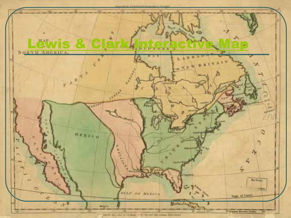 Lewis & Clark Interactive Map
