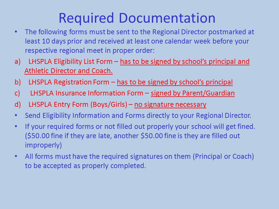 Required Documentation The following forms must be sent to the Regional Director postmarked at least 10 days prior and received at least one calendar