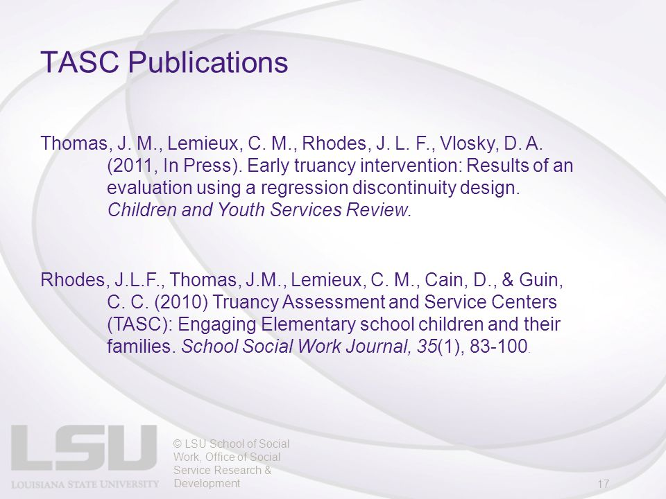 TASC Publications © LSU School of Social Work, Office of Social Service Research & Development17 Thomas, J.