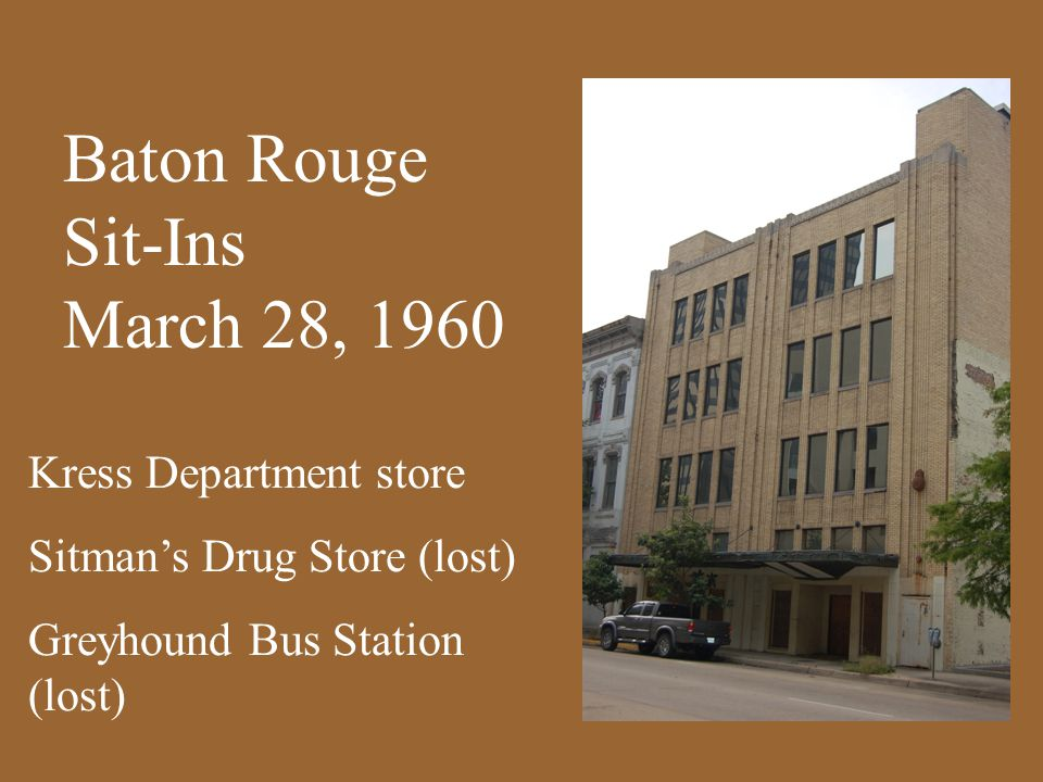 Kress Department store Sitman's Drug Store (lost) Greyhound Bus Station (lost) Baton Rouge Sit-Ins March 28, 1960