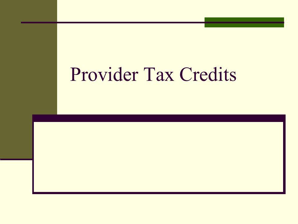Provider Tax Credits