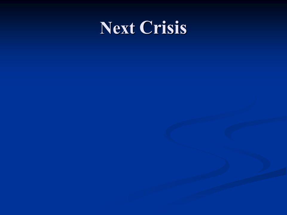 Next Crisis