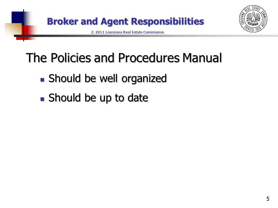 Broker and Agent Responsibilities © 2011 Louisiana Real Estate Commission Key Security Extremely important Extremely important High security High security Numbered system Numbered system 26