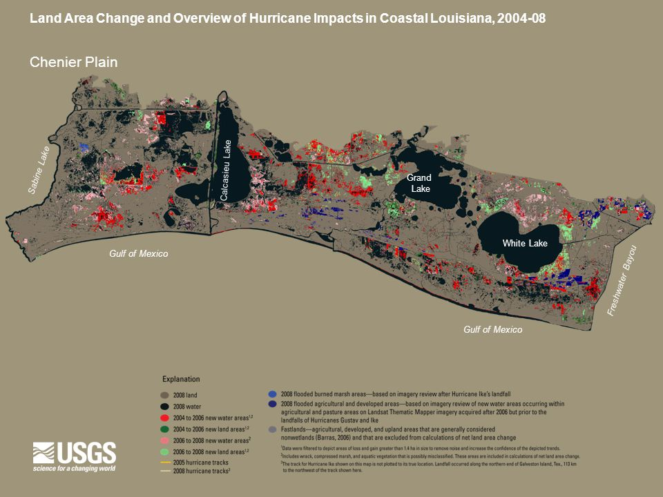 Land Area Change and Overview of Hurricane Impacts in Coastal Louisiana, 2004-08 Chenier Plain Gulf of Mexico Freshwater Bayou Sabine Lake Gulf of Mex