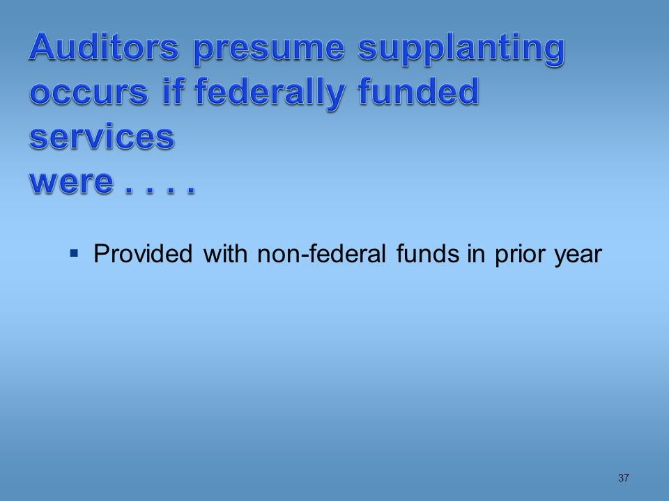  Provided with non-federal funds in prior year 37