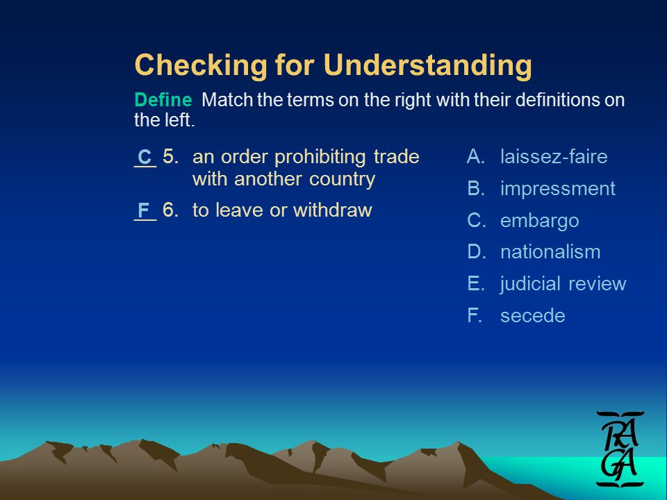 Checking for Understanding Define Match the terms on the right with their definitions on the left.