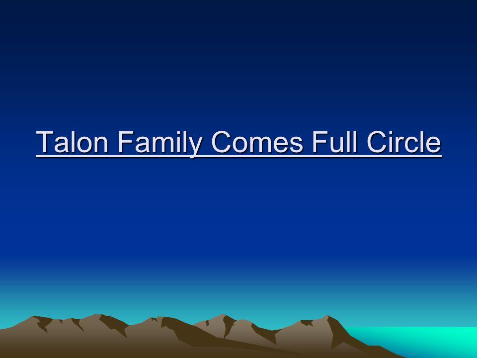 Talon Family Comes Full Circle