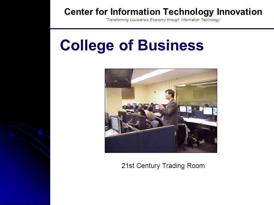Southern University And A&M College, Baton Rouge, LA Resources Center for Information Technology Innovation Transforming Louisiana's Economy through Information Technology GIS Laboratory
