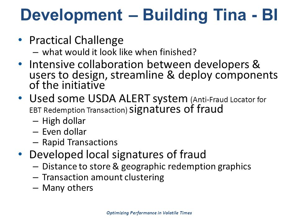 Optimizing Performance in Volatile Times Development – Building Tina - BI Practical Challenge – what would it look like when finished.