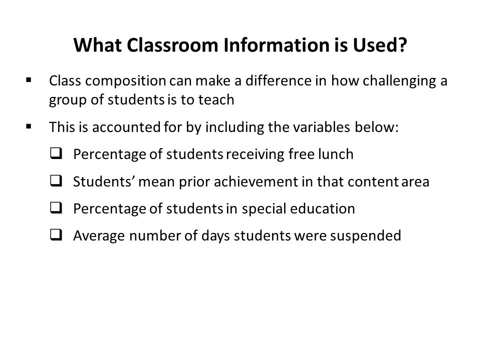What Classroom Information is Used.